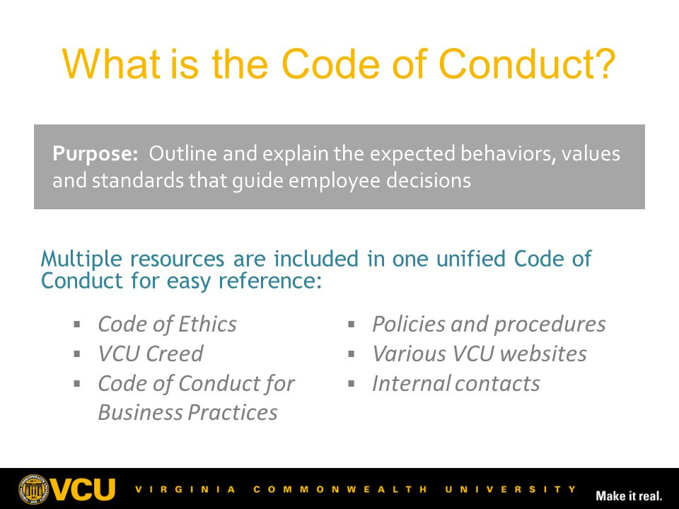 What is the Code of Conduct.