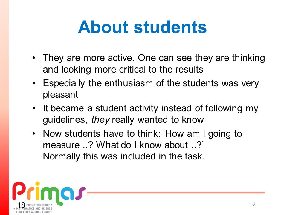 About students They are more active.