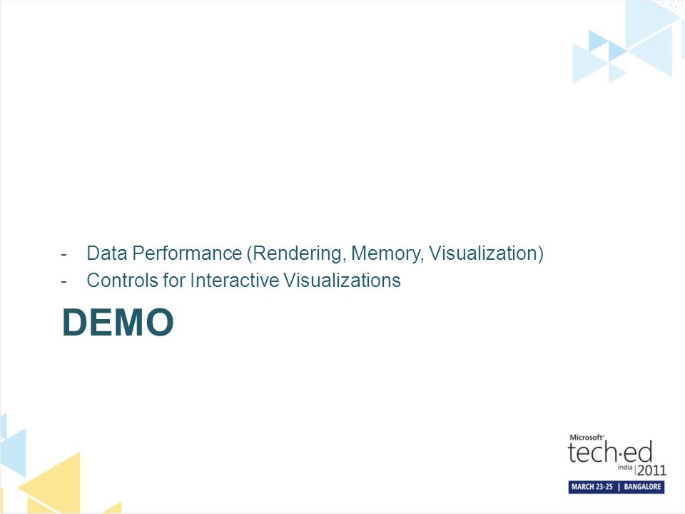 DEMO -Data Performance (Rendering, Memory, Visualization) -Controls for Interactive Visualizations