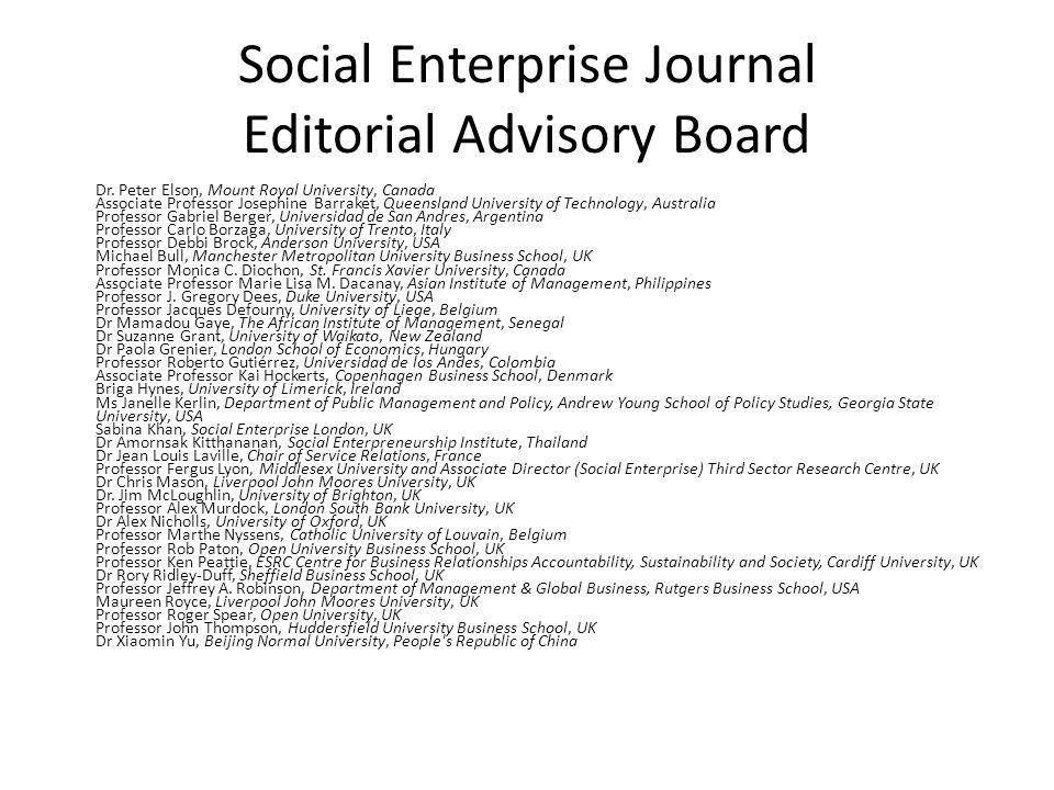 Social Enterprise Journal Editorial Advisory Board Dr.