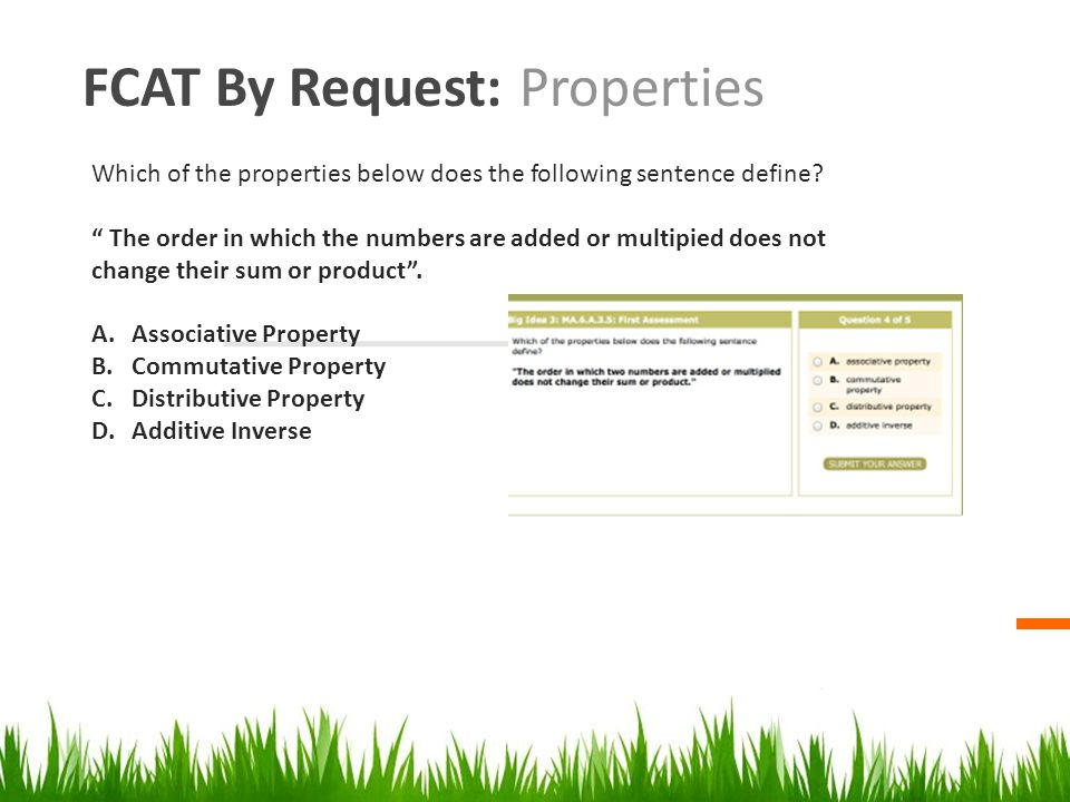 FCAT By Request: Properties Which of the properties below does the following sentence define.