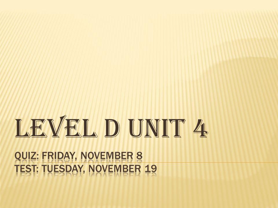 Level D Unit 4