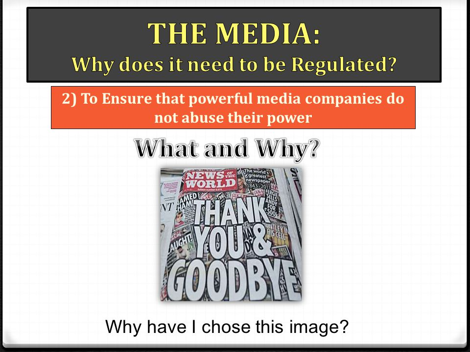2) To Ensure that powerful media companies do not abuse their power Why have I chose this image?