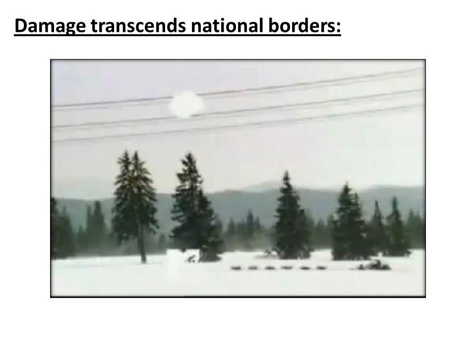 Damage transcends national borders: