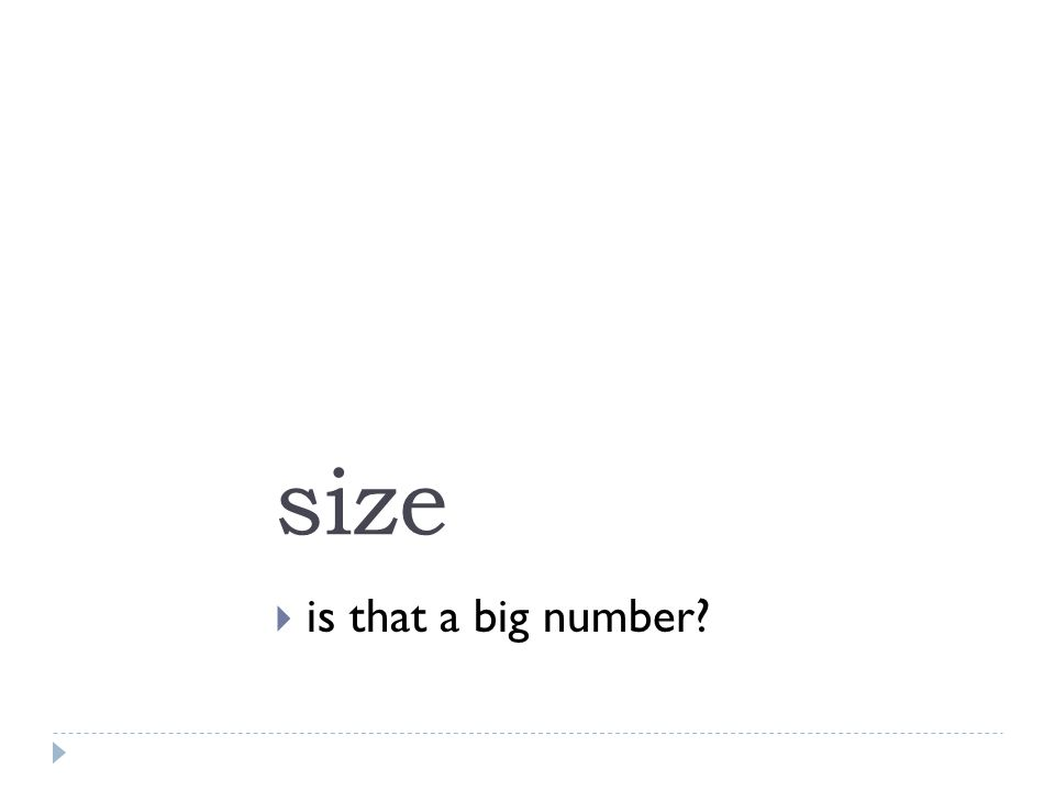 size  is that a big number