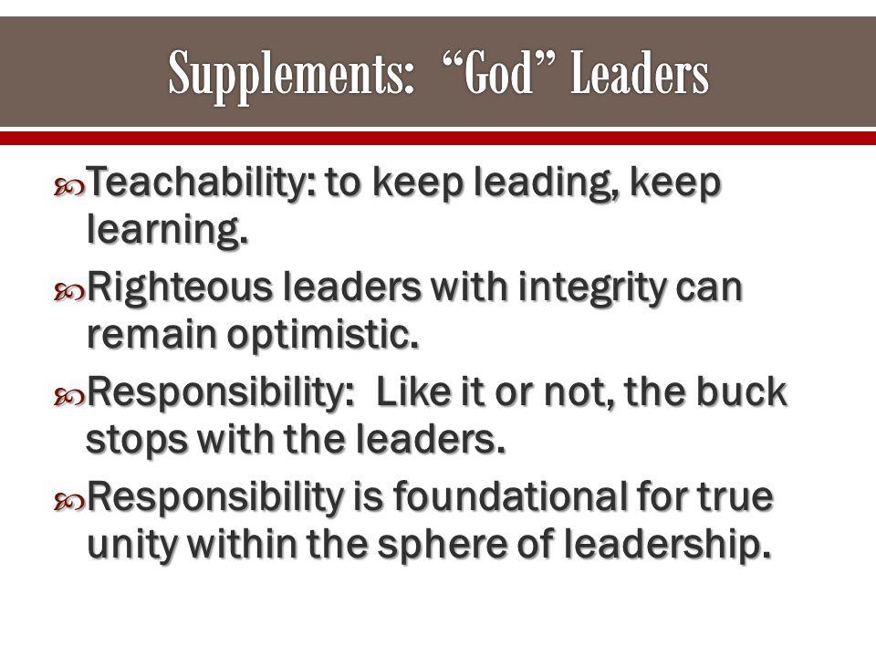  Teachability: to keep leading, keep learning.