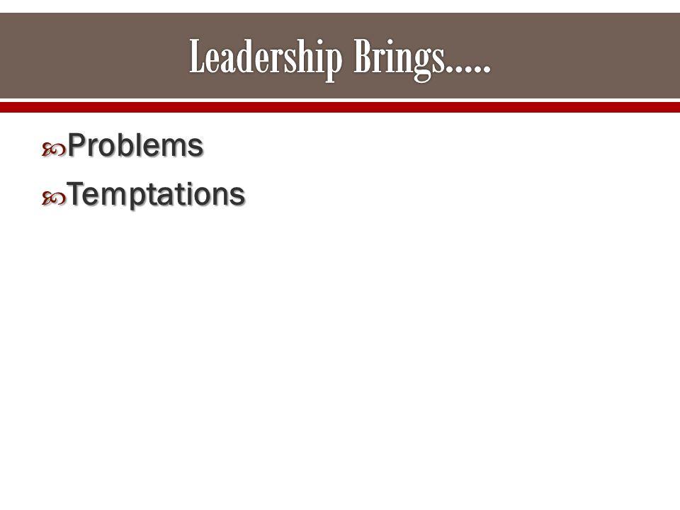  Problems  Temptations