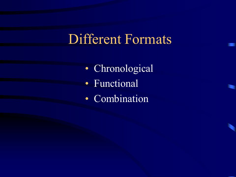 Resume Styles See next slide