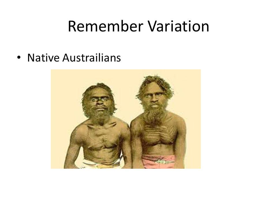 Remember Variation Native Austrailians
