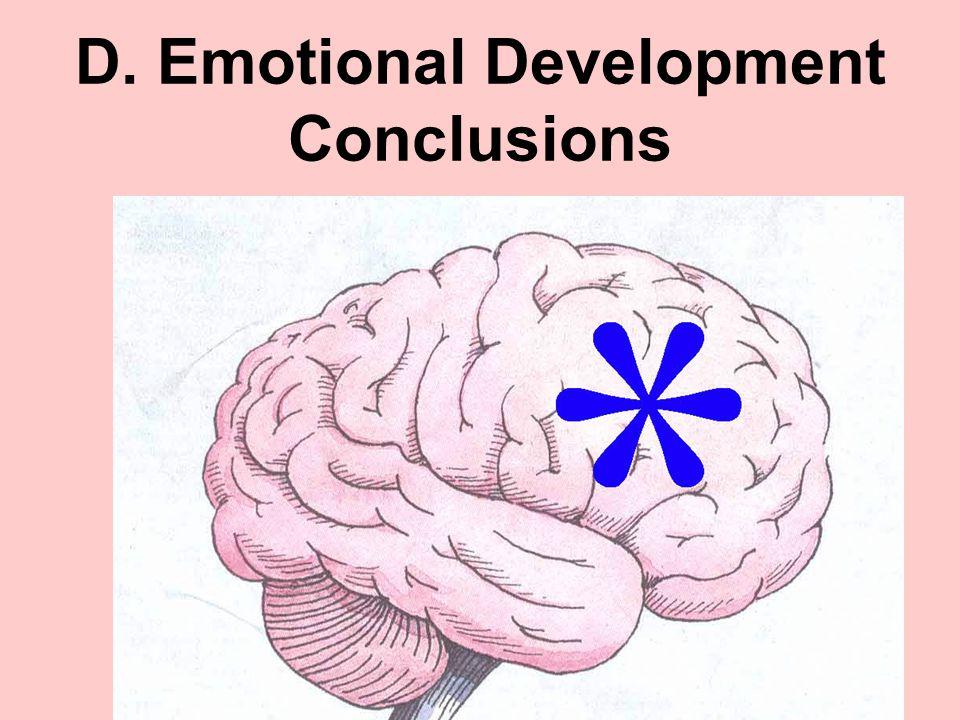 D. Emotional Development Conclusions