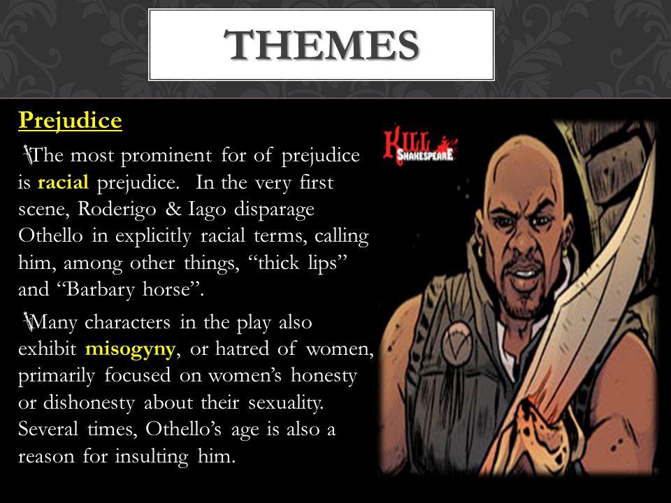 Othello: Othello: The protagonist and hero.