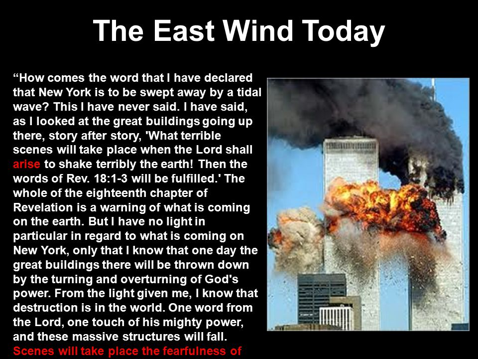 """The East Wind Today """"How comes the word that I have declared that New York is to be swept away by a tidal wave? This I have never said. I have said, a"""