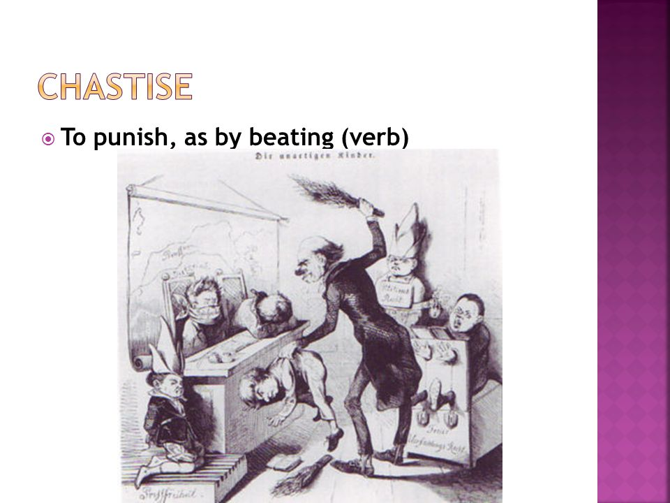 To punish, as by beating (verb)