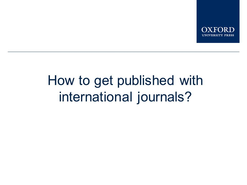 How to get published with international journals?