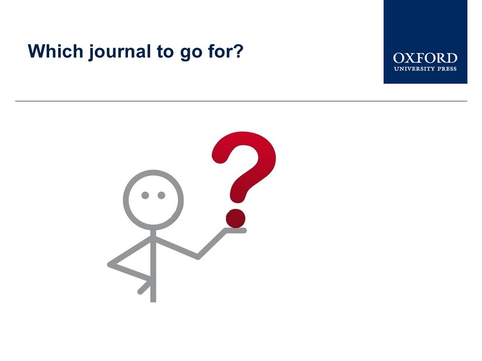 Which journal to go for?