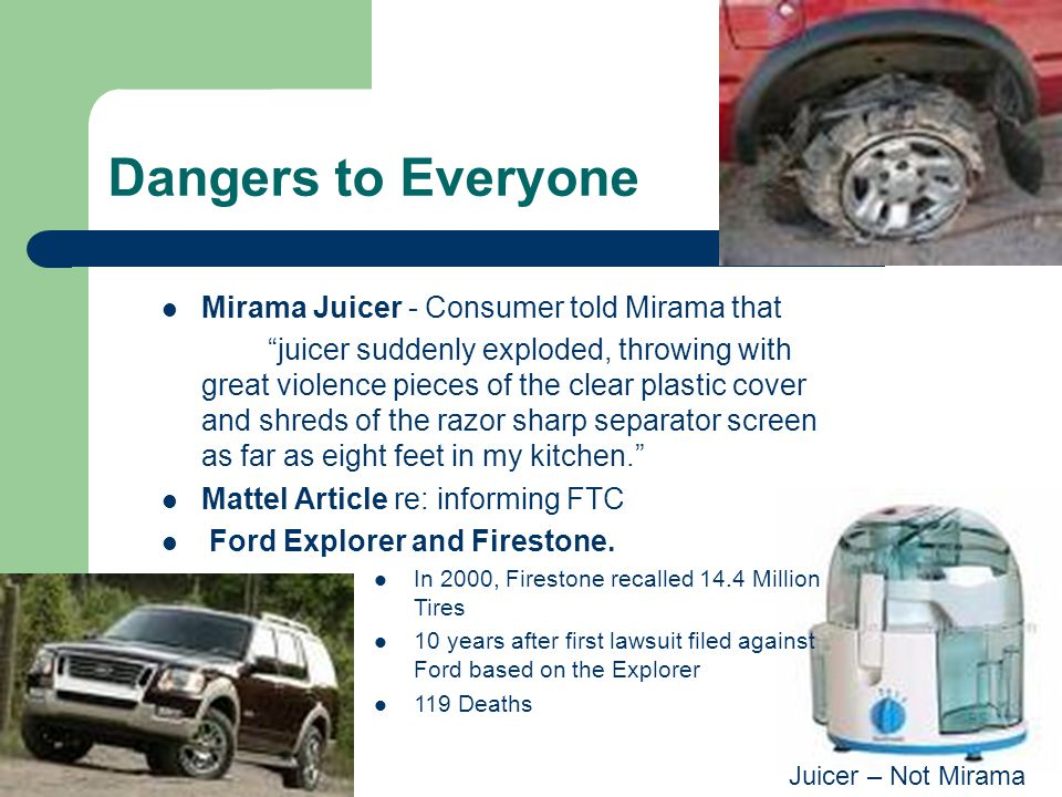 """Dangers to Everyone Mirama Juicer - Consumer told Mirama that """"juicer suddenly exploded, throwing with great violence pieces of the clear plastic cove"""