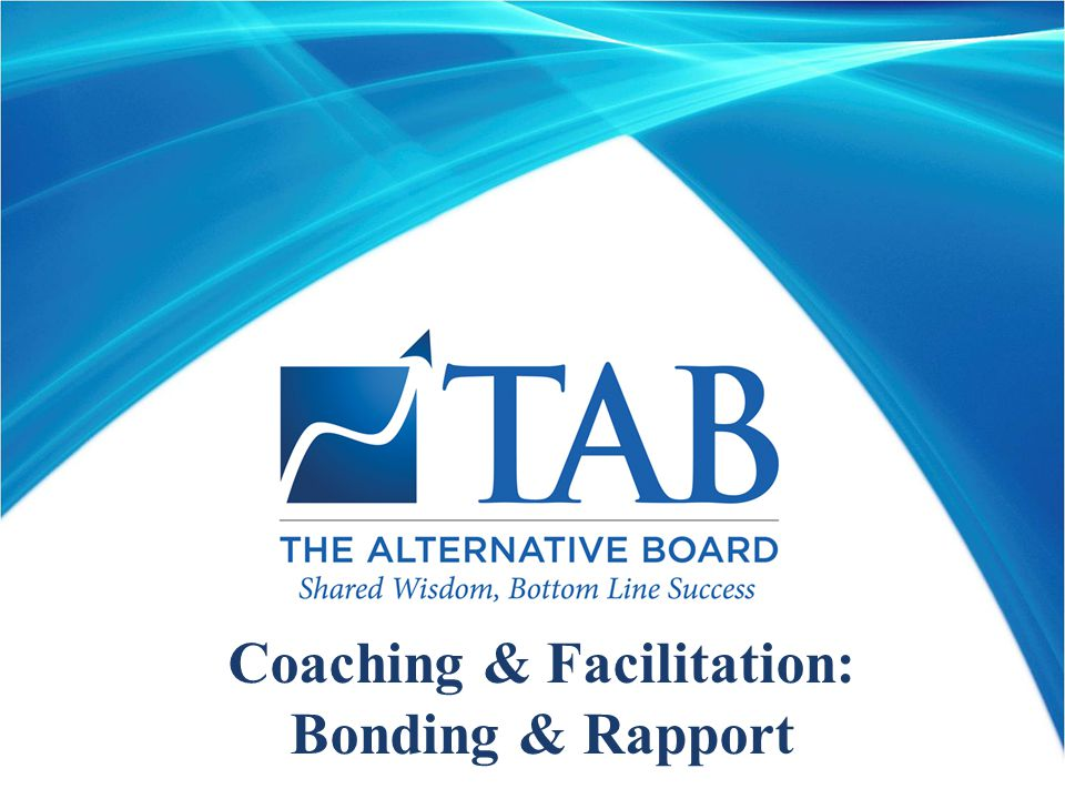 Coaching & Facilitation: Bonding & Rapport