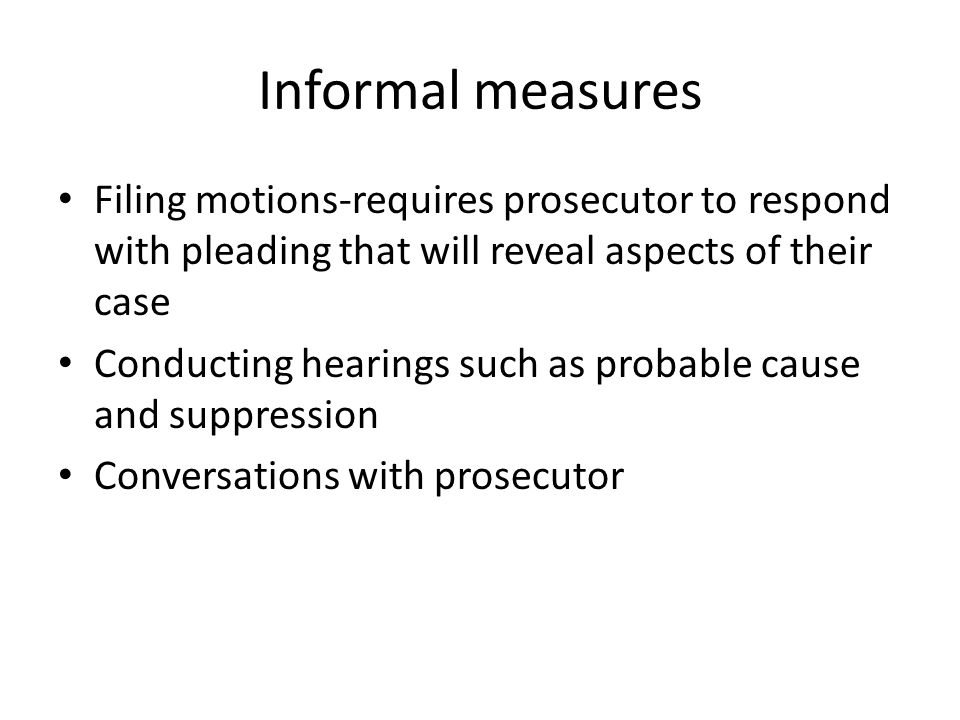 Pretrial INFORMAL  CONFERENCE  DISCOVERY LETTER FORMAL  MOTIONS  Bill of Particulars, List of Prosecution Witnesses