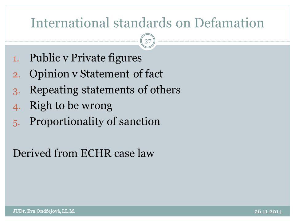 International standards on Defamation 26.11.2014 JUDr.
