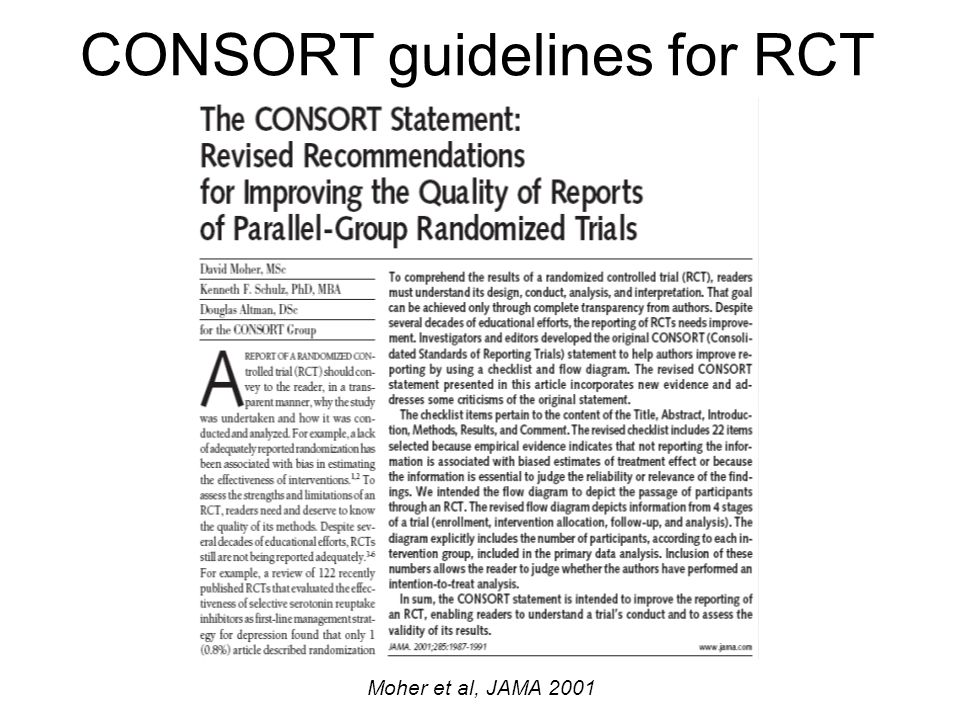 CONSORT guidelines for RCT Moher et al, JAMA 2001