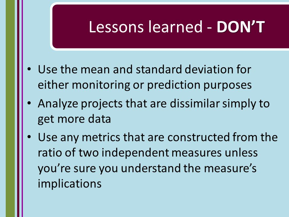 Conclusion Charts and metrics can sometimes be misleading.