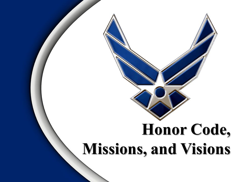 Honor Code, Missions, and Visions