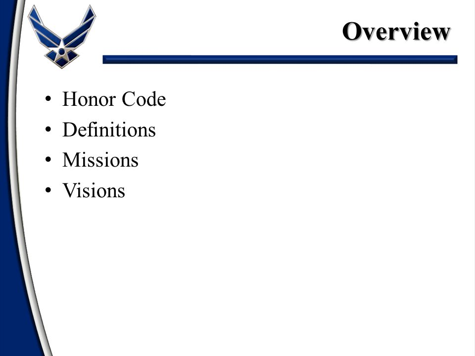 Honor Code Definitions Missions VisionsOverview
