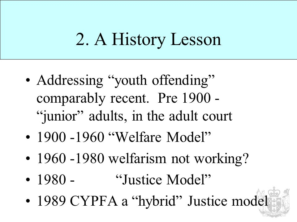 2. A History Lesson Addressing youth offending comparably recent.