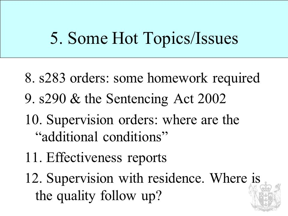 5. Some Hot Topics/Issues 8. s283 orders: some homework required 9.
