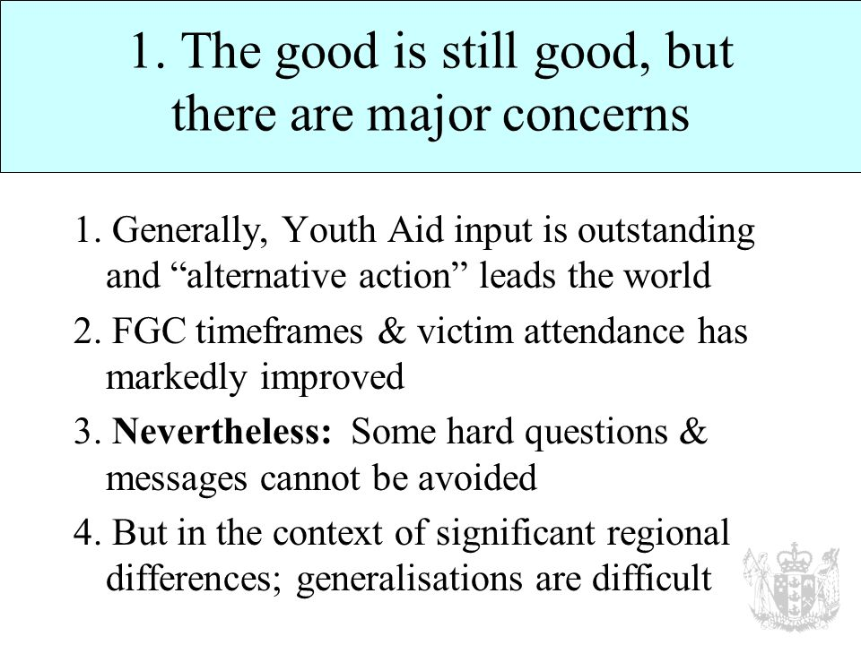 1. The good is still good, but there are major concerns 1.