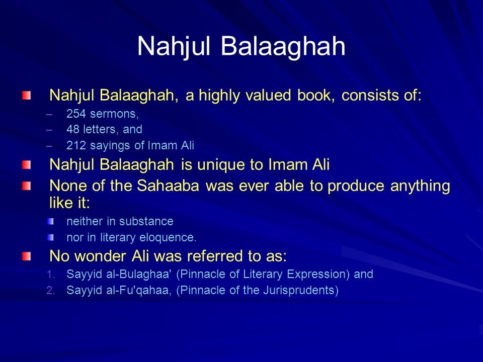 Ali Describes Ahlul Bayt Ali describes Ahlul Bayt s forthcoming generations in a startling manner: –It describes: 1.