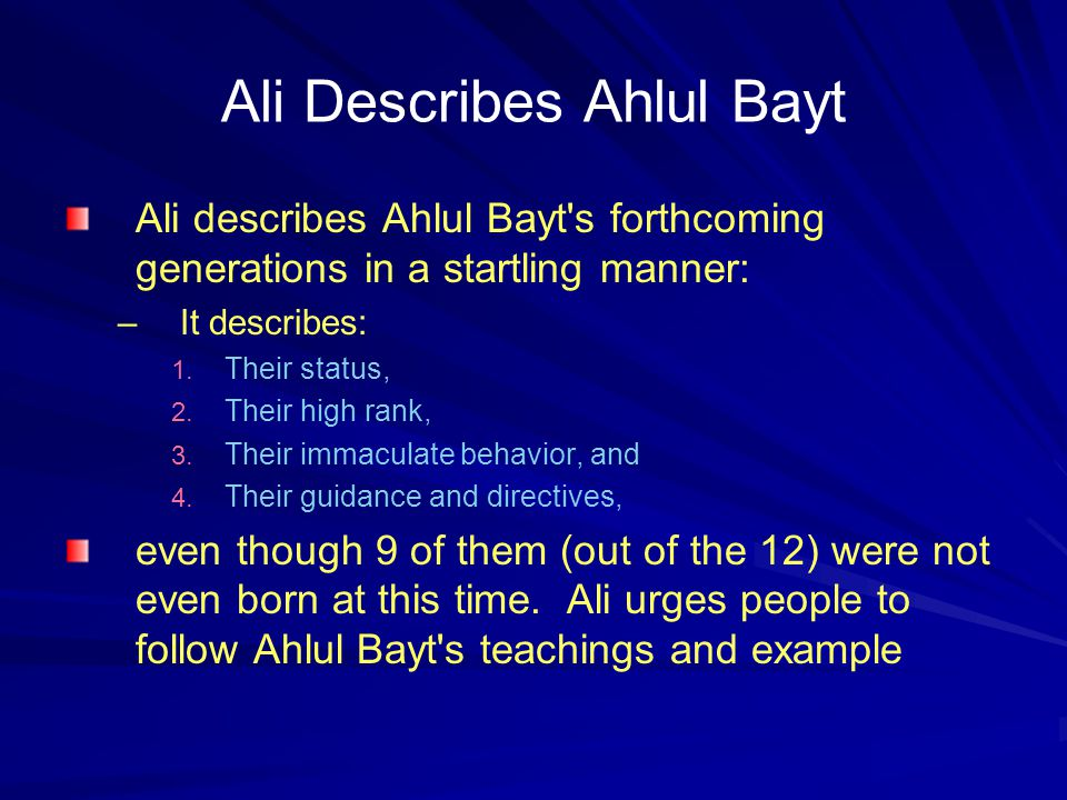The 11 References Nahjul Balaaghah contains 11 references on behalf of Ahlul Bayt.