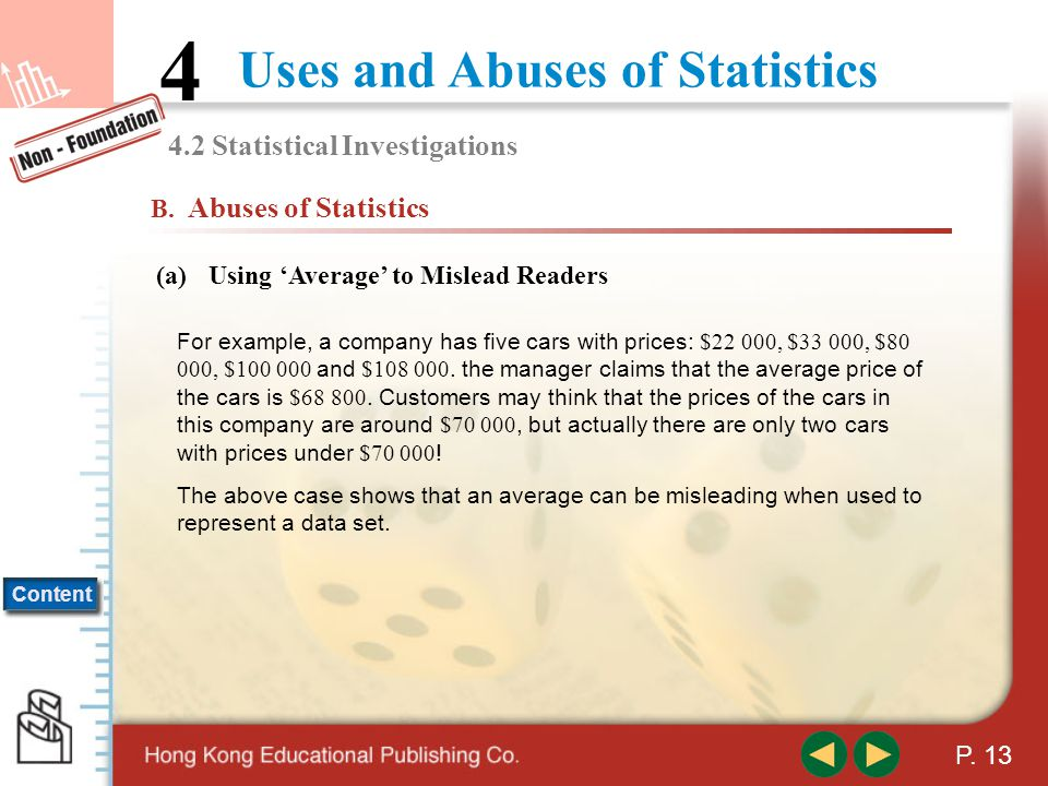 Content Uses and Abuses of Statistics 4 P.12 4.2 Statistical Investigations A.