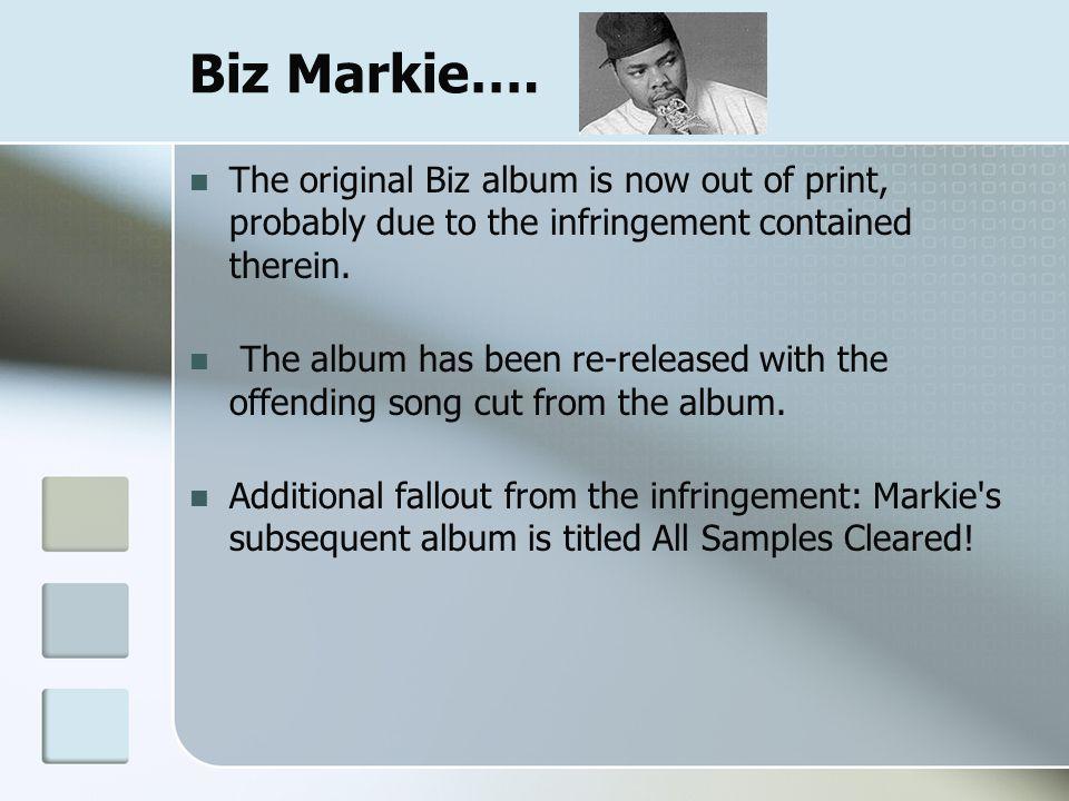 Biz Markie….