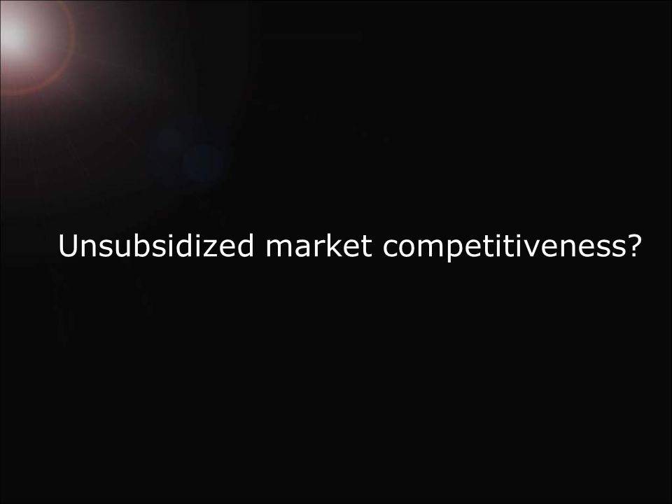 Unsubsidized market competitiveness