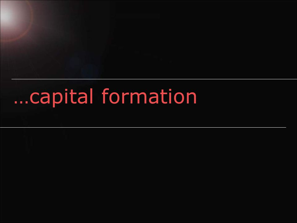 …capital formation