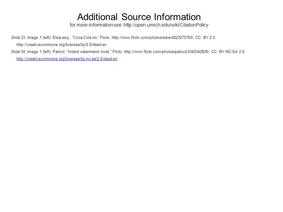 Additional Source Information for more information see: http://open.umich.edu/wiki/CitationPolicy Slide 33, Image 1 (left): Elsie esq.,