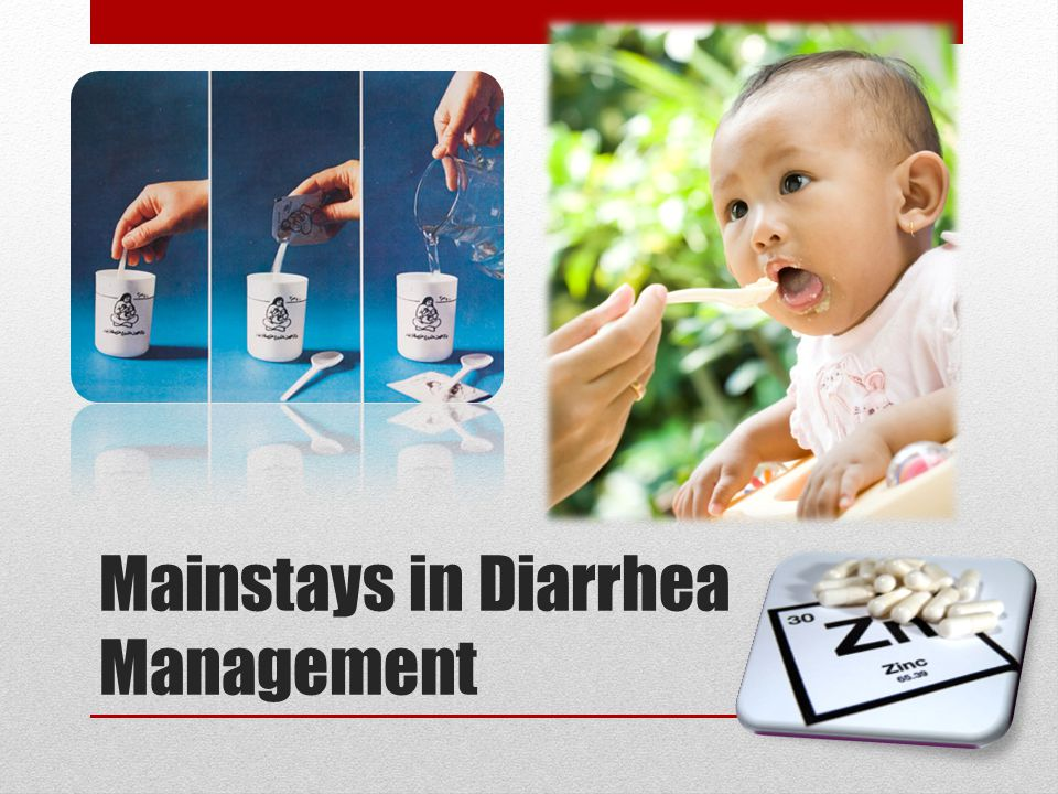 Mainstays in Diarrhea Management