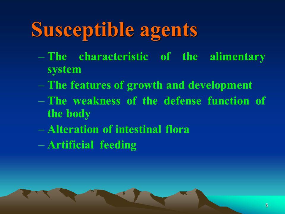 16 Clinical manifestation (一) Acute diarrhea 1.General characters of diarrhea –Mild type:Gastrointestinal manifestation –Severe type:Disturbance of fluid,electrolyte, and acid-base balance,General toxic symptoms.