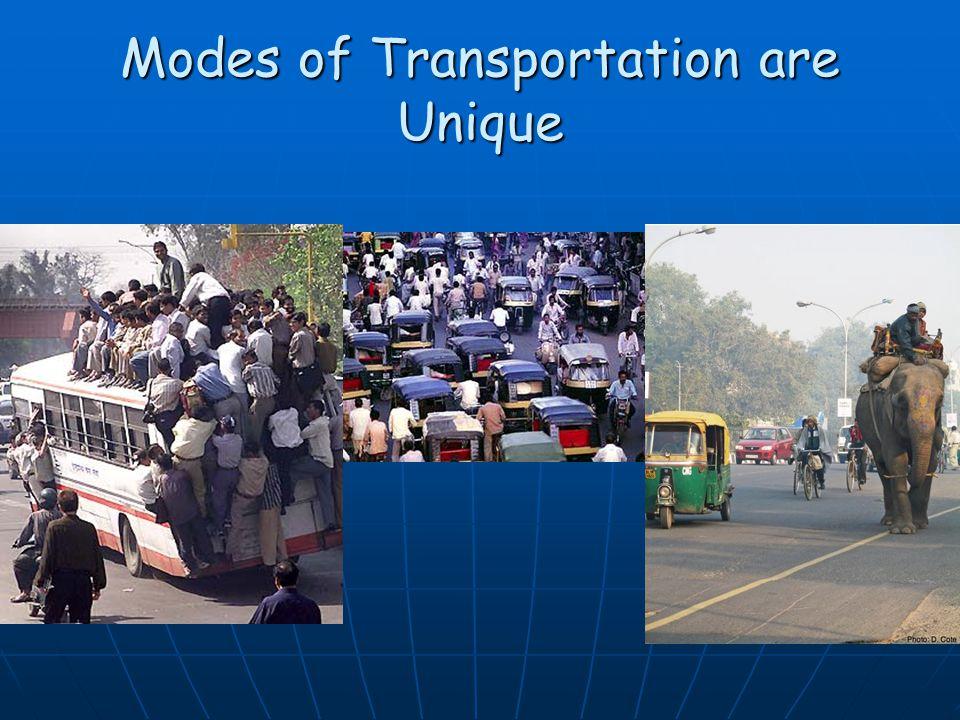 Modes of Transportation are Unique