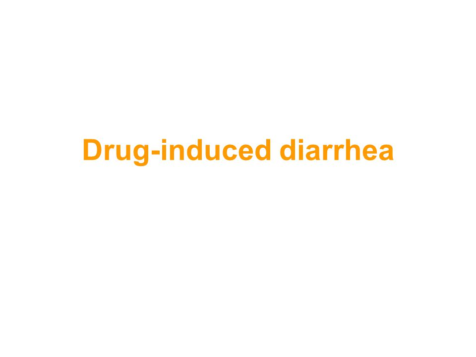 Drug-induced diarrhea