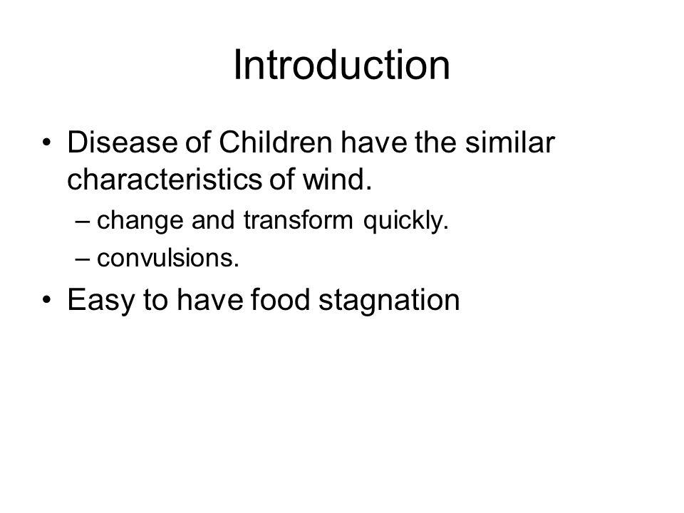 Etiology and Pathogenesis Irregular intake of food, improper nursing, parasitosis, or chronic illness injures the spleen and stomach