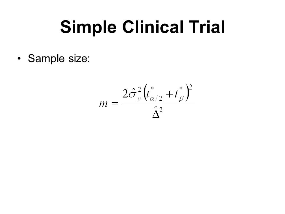 Simple Clinical Trial Sample size: