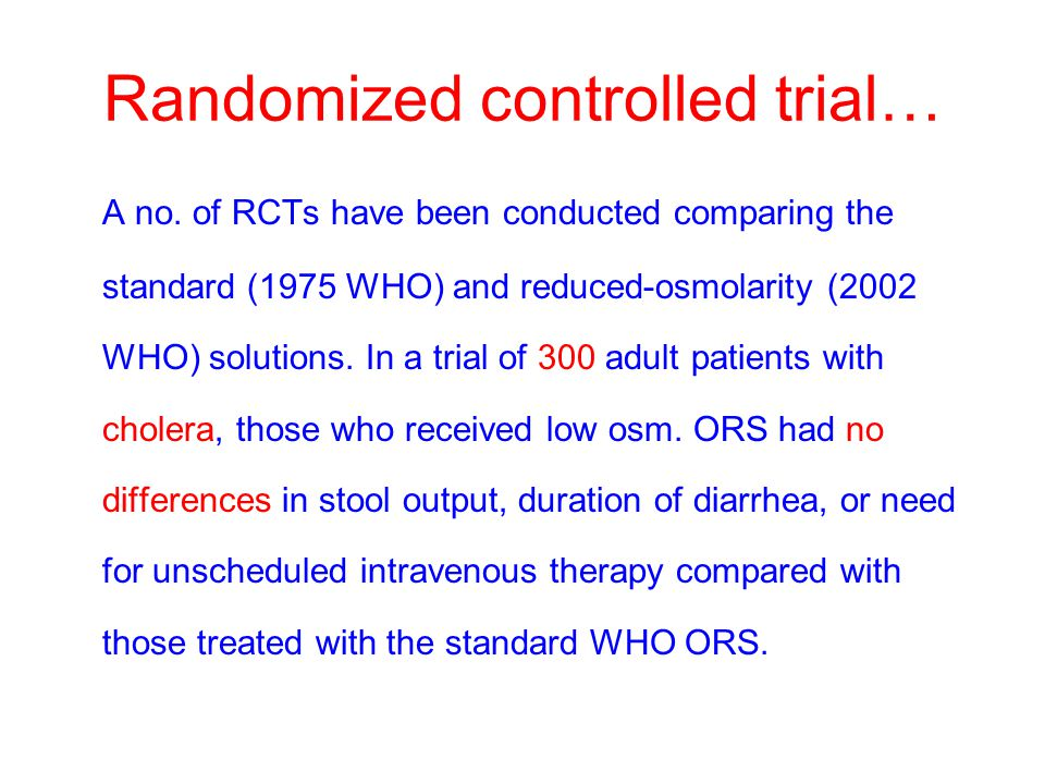 Randomized controlled trial… A no.
