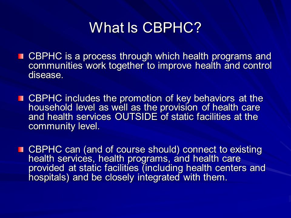 What Is CBPHC.