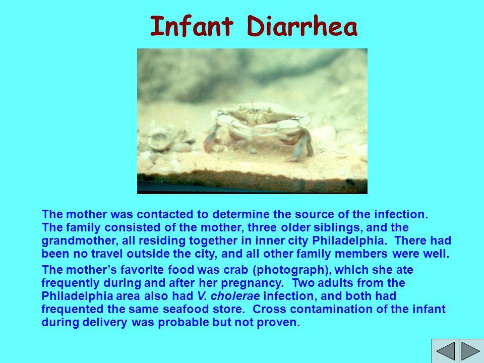 DIAGNOSIS: INFANT DIARRHEA Etiologic Agent: Vibrio cholerae, 01