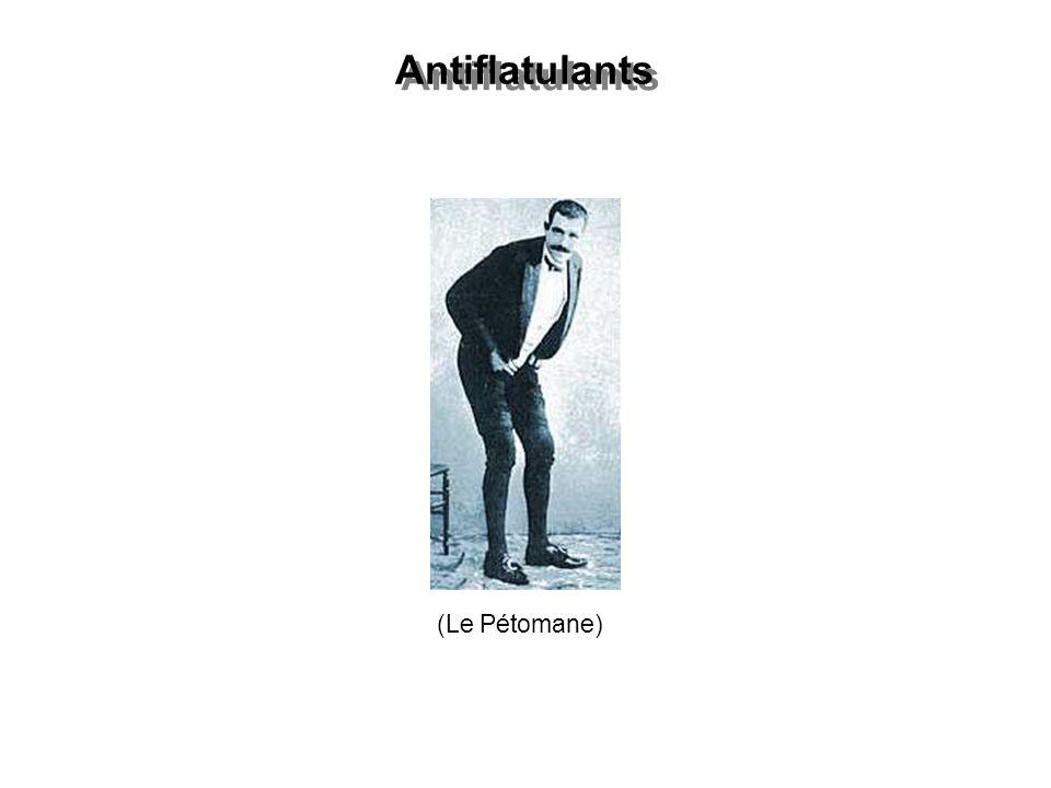 Antiflatulants (Le Pétomane)