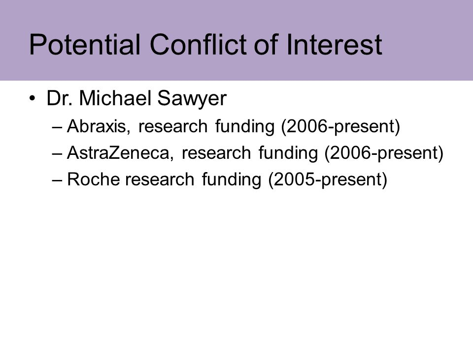 Potential Conflict of Interest Dr.