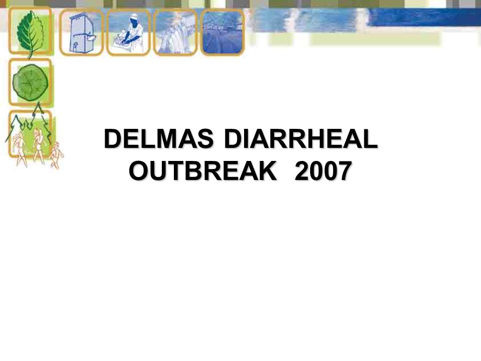 DELMAS DIARRHEAL OUTBREAK 2007