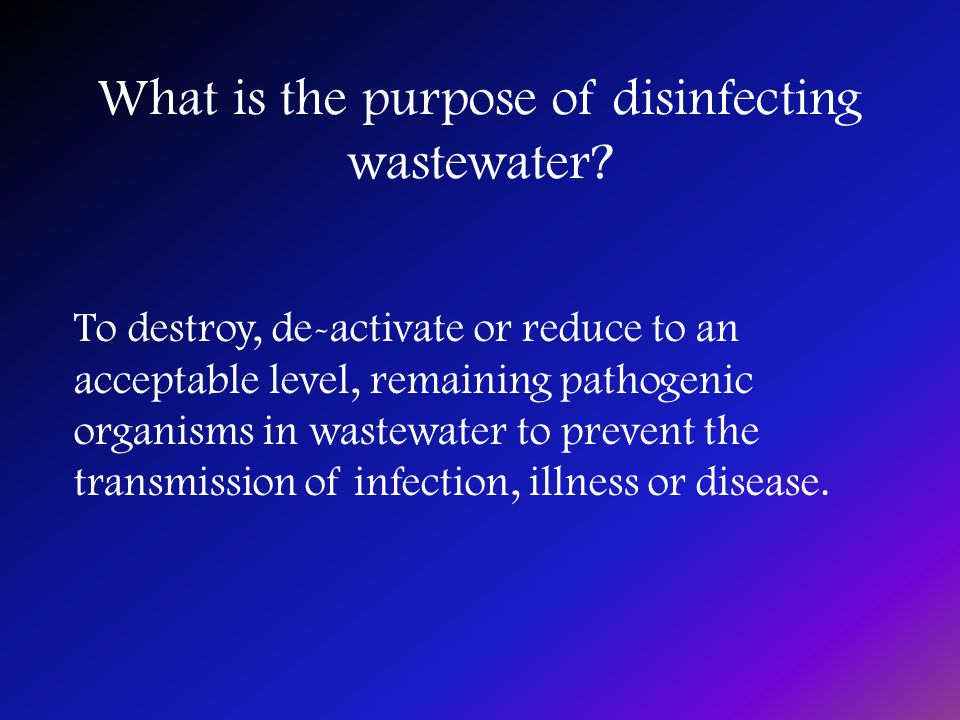 What is the purpose of disinfecting wastewater.